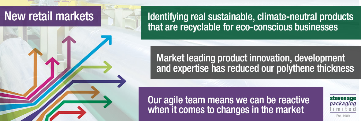 We're expanding into new retail markets and identifying sustainable, carbon neutral products